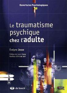 le traumatisme psychique chez l'adulte