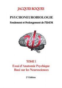 Psychoneurobiologie fondement et prolongement de l'EMDR